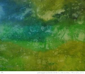 paesaggio-su-fondo-verde-(3)---140x120---2013